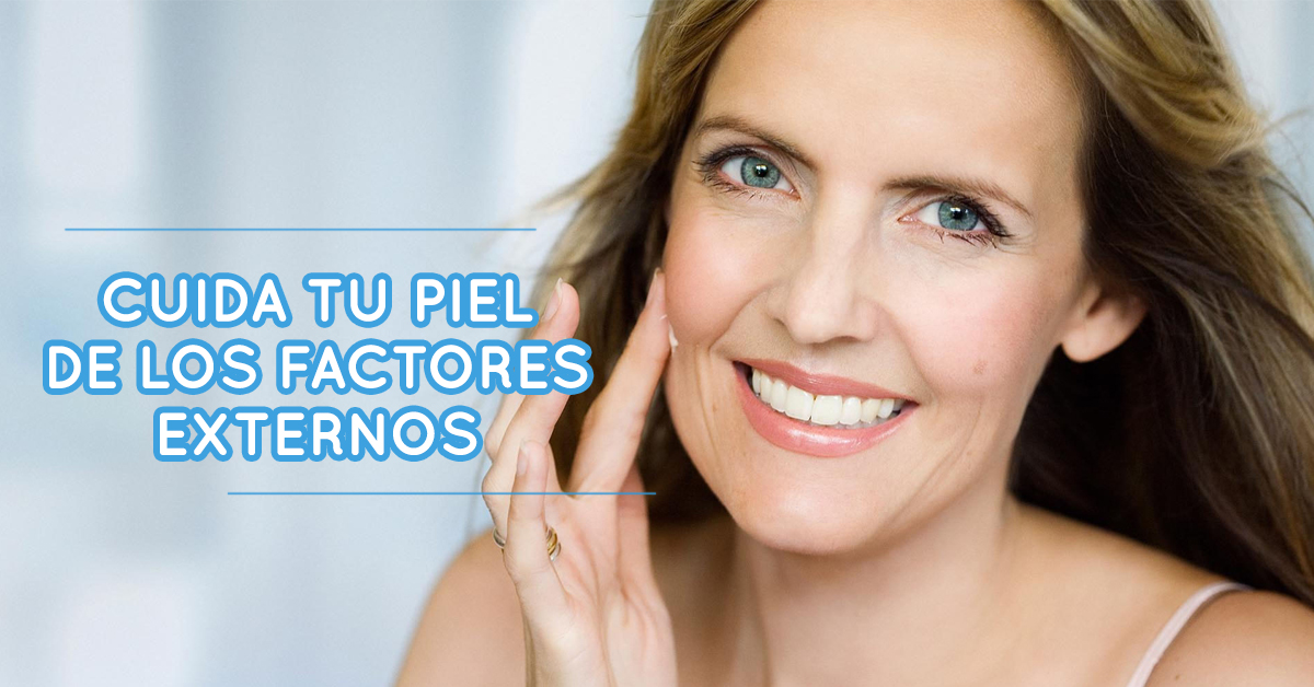 Factores externos que afectan a nuestra piel